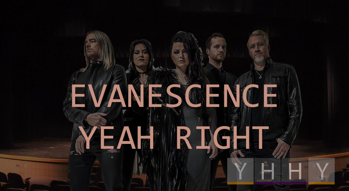 Песня Yeah Right группы Evanescence